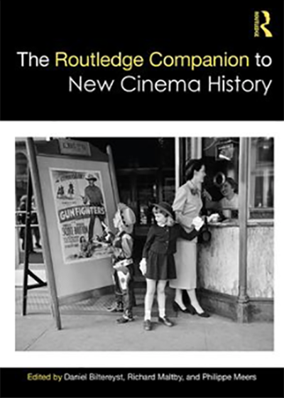 THE ROUTLEDGE COMPANION TO NEW CINEMA HISTORY
